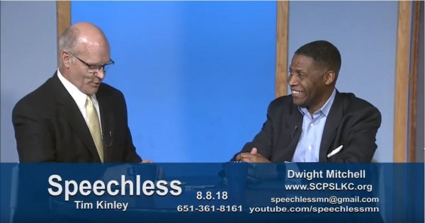 Speechless Minnesota Aug 8, 2018 Guest Dwight Mitchell